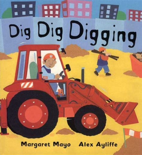 tiny and the big dig books dig dig digging the big book club