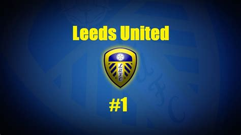 Leeds Mba Hiring Stats by Fifa 14 Leeds United Highlight Career Mode Part 1