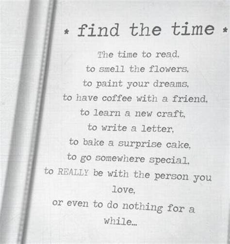 up letter to friend time quote find the time to live and enjoy your