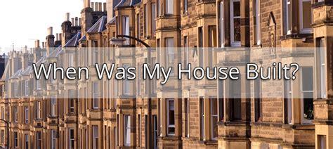 when was my house built when was my house built speed property buyers