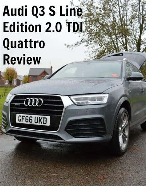Audi Q3 2 0 Tdi Quattro Review by Audi Q3 S Line Edition 2 0 Tdi Quattro Review Zena S