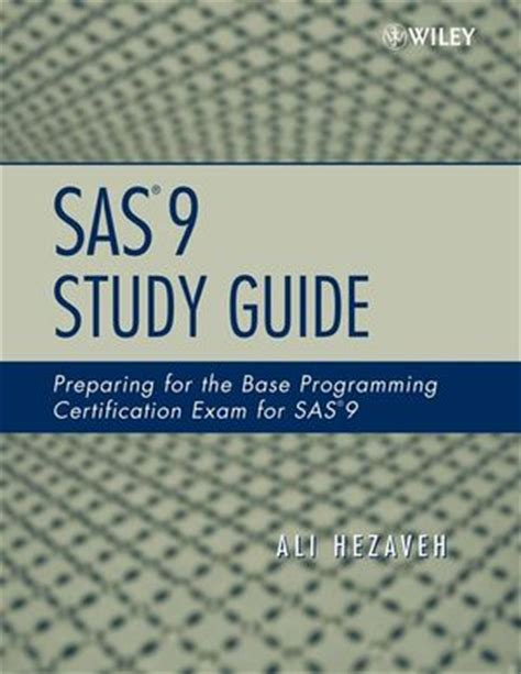 sas certification prep guide base programming for sas 9 fourth edition books offer sas certified base programmer for sas 9