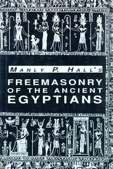 Freemasonry A Philosophical Essay freemasonry of the ancient egyptians the hermetic
