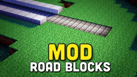 blocky roads full version 1 2 2 road blocks mod for minecraft 1 8 1 7 10 minecraftsix