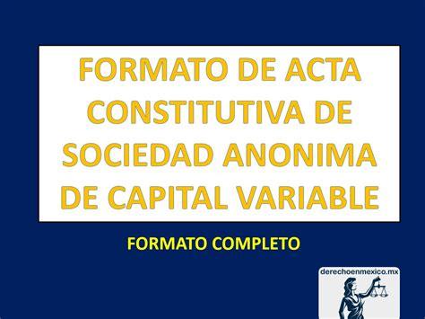liquidacion de una sociedad anonima de capital variable formato de acta constitutiva de sociedad anonima de