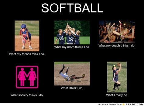 Funny Softball Memes - softball meme generator what i do