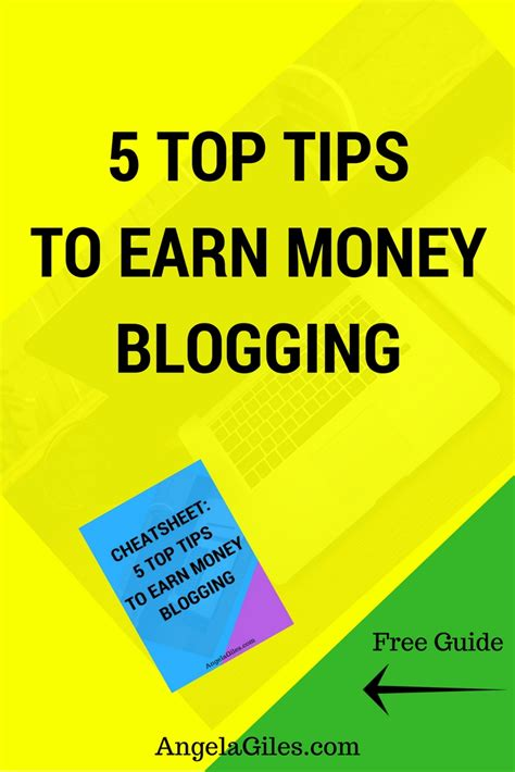 5 Tips To Earn Money 5 Top Tips To Earn Money Blogging Angela Giles
