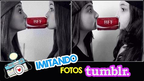 imitando fotos tumblr amigas youtube imitando fotos tumblr com amiga luluca youtube