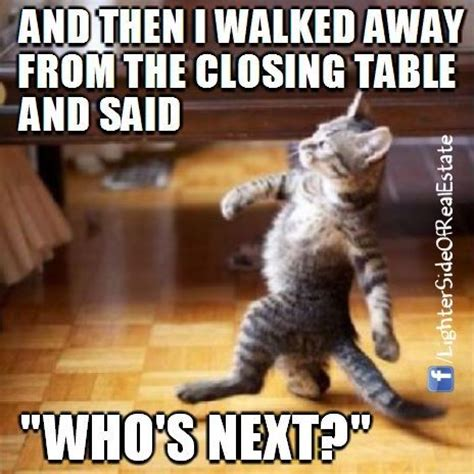 house closing memes funny real estate agents memes