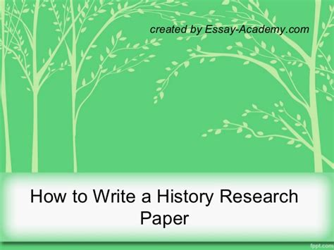 how to write a research paper for history how to write a history research paper