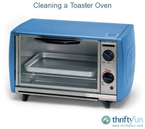 How To Clean Toaster Oven Oven Toaster How To Clean Oven Toaster