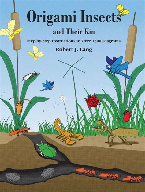 Origami Insects And Their Kin - awesome highly recommended origami books and reviews
