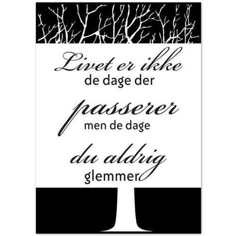 Plakat Citat by Citat Plakat Dage Du Aldrig Glemmer