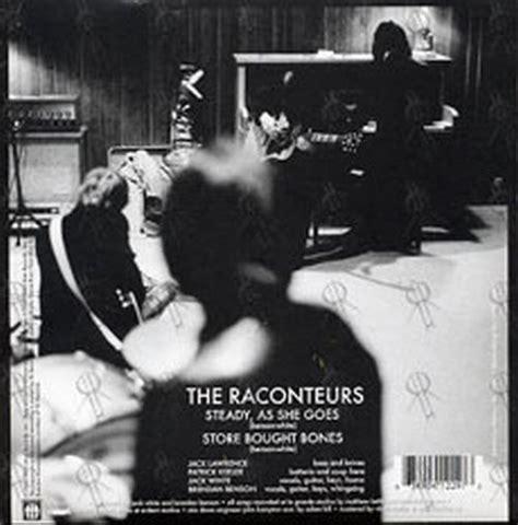 Steady As She Goes 3 by Raconteurs The Steady As She Goes 7 Inch Vinyl