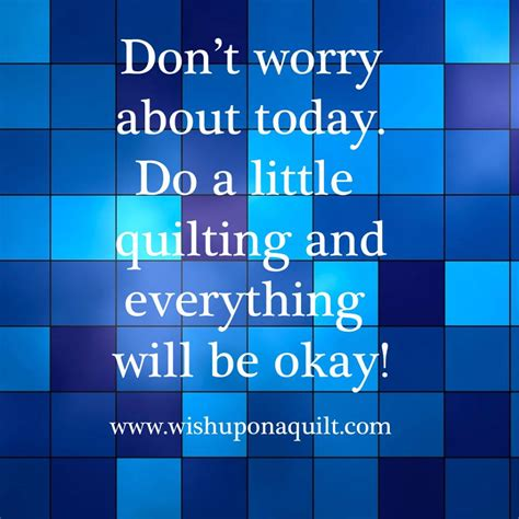 Quote Quilt by Quilt Quotes Quotesgram