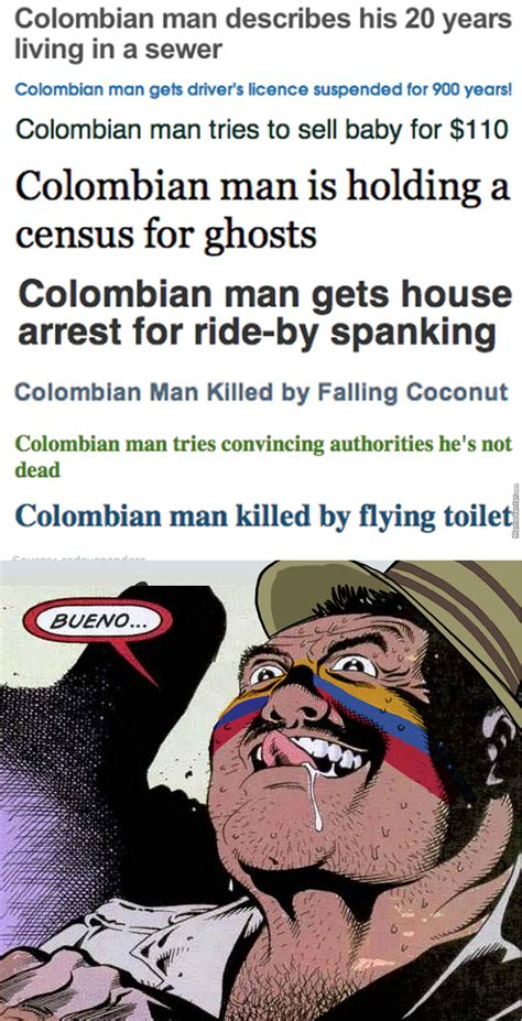 Colombian Memes - colombian man by photoshoper meme center