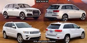 Audi Q7 Jeep Benim Otomobilim 2016 Audi Q7 E Vs 2016 Jeep Grand