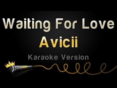 avicii karaoke avicii waiting for love karaoke version chords chordify
