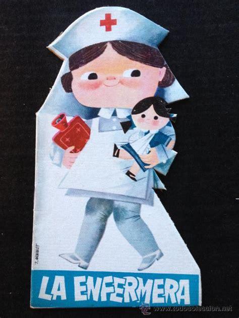 colecion troquelados parvulin la enfermera colecci 243 n parvul 237 n cuento origin vendido en venta directa 48849735