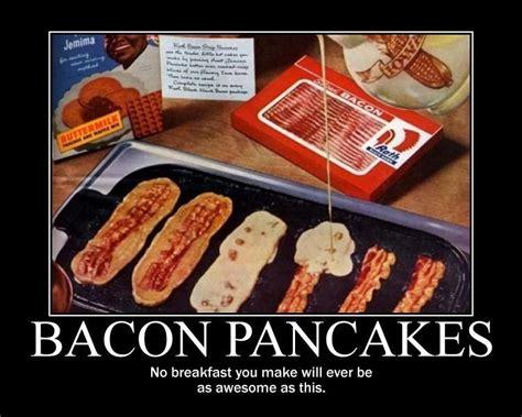Pancake Memes - bacon pancakes