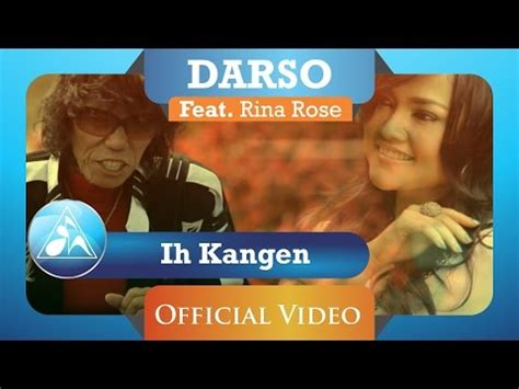 download mp3 darso feat rina ros ih kangen kajujuran videolike