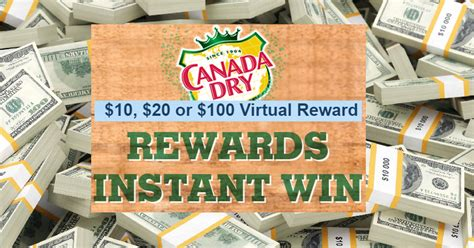 Instantly Win Cash - huge cash giveaway instantly win 10 20 or 100 from canada dry 9 750 winners