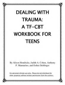 dealing with trauma a tf cbt workbook for teens