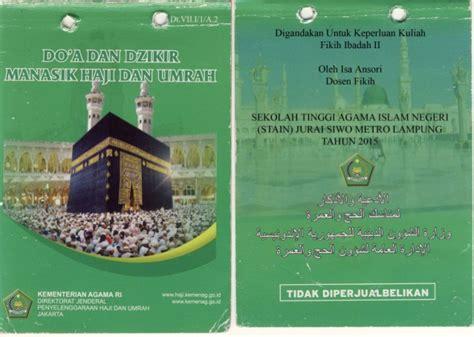 Buku Manasik Haji Kbih Mta buku doa dan dzikir manasik umrah dan haji kementerian