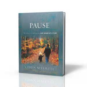 moment of pause books pause chris maxwell