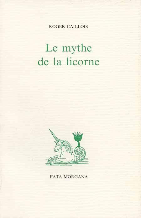 le mythe de la le mythe de la licorne 201 ditions fata morgana