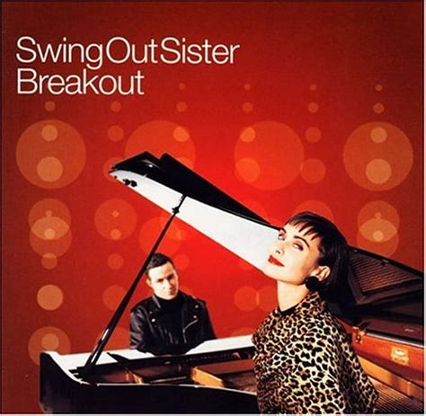 breakout lyrics swing out sister the best of swing out sister cd covers
