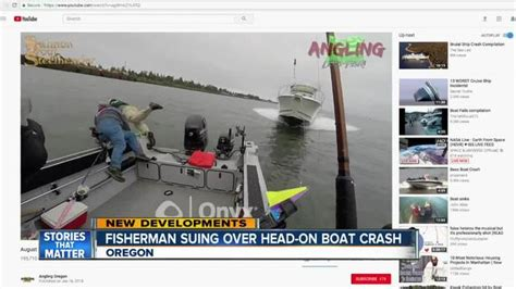 boat crash in oregon viral video of boat crash in oregon leads to lawsuit
