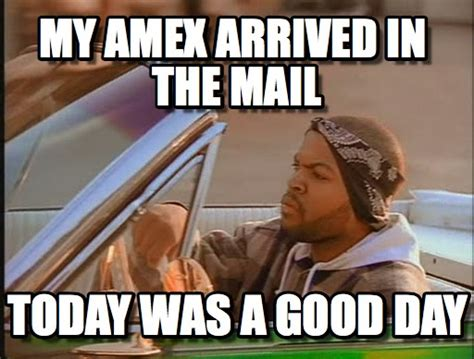 Mail Meme - my amex arrived in the mail ice cube meme on memegen