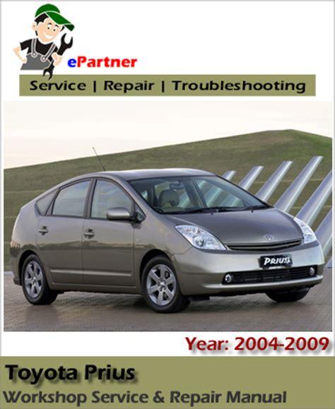 Toyota Prius Hybrid Service Repair Manual 2004 2009