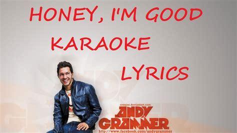 andy grammer honey i m with lyrics andy grammer honey i m karaoke version lyrics