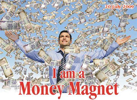 i like money the secrets to actually money with books i am a money magnet the secret photo 23316446 fanpop