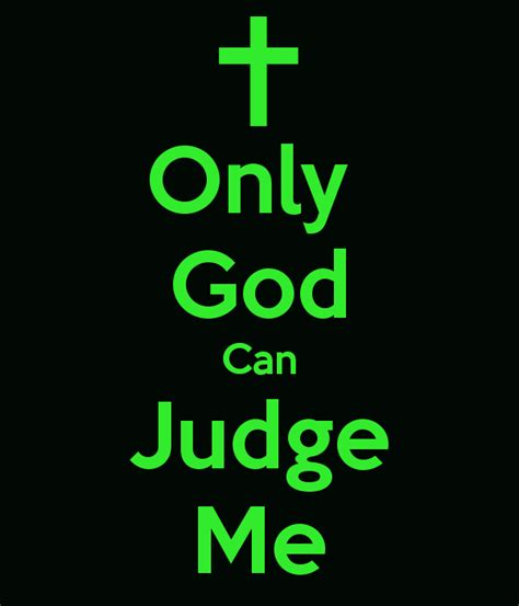 Only God Can Judge the gallery for gt only god can judge me