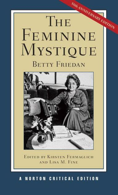 the feminine mystique by betty friedan paperback barnes