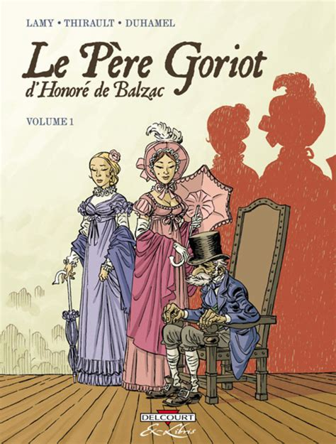 le pre goriot 2011695732 le p 232 re goriot d honor 233 de balzac volume comic vine