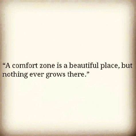 famous quotes about comfort zone stepping out of comfort zone quotes quotesgram