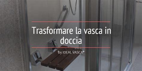 modifica vasca da bagno in doccia sovrapposizione vasche da bagno in 2 ore una vasca nuova