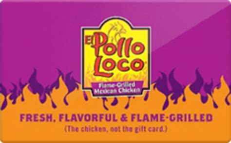 Does El Pollo Loco Sell Gift Cards - buy el pollo loco gift cards raise
