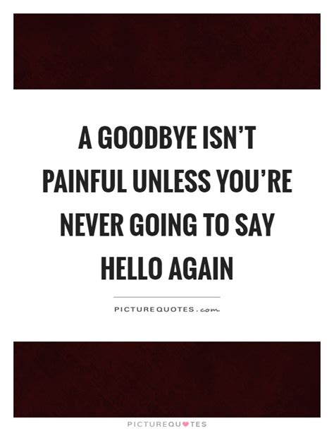 goodbye isn t goodbye books goodbye quotes goodbye sayings goodbye picture quotes