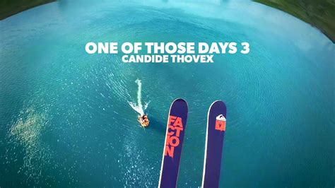 One Of Those Days 2 by One Of Those Days 3 Candide Thovex