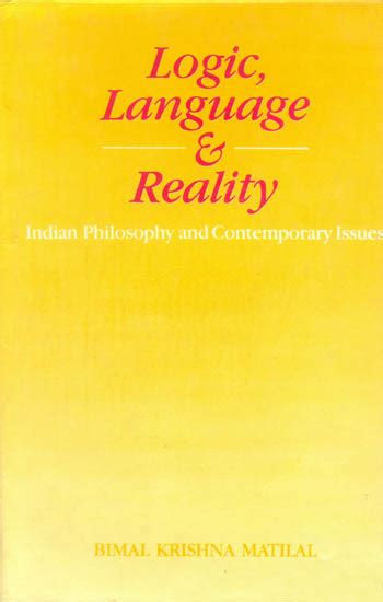 grammar philosophy and logic books logic language and reality indian philosophy and