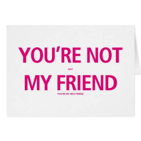 valentines day cards for friends your my best friend valentines day card zazzle
