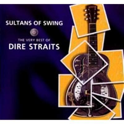 Sultans Of Swing The Best Of Dire Straits by Sultans Of Swing The Best Of Dire Straits Jb Hi Fi