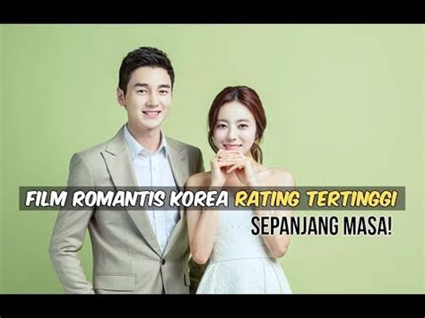 film korea sedih sepanjang masa 6 film romantis korea dengan rating tertinggi sepanjang
