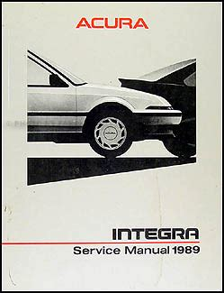 1987 acura integra repair shop manual original 1989 acura integra repair shop manual original