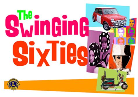 the swinging sixties facts the swinging sixties returns to alton alton lions club